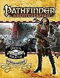 Der Preis der Niedertracht - Unter Piraten Teil 5 von 6: Pathfinder Abenteuerpfad 23
