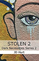 Stolen 2: Dark Necessities Series