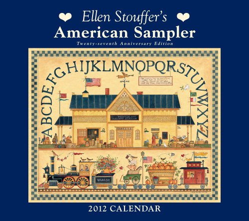 stouffer-ellens-american-sampler-2012-wall-calendar