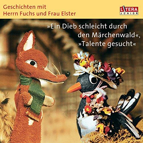 Geschichten mit Herrn Fuchs und Frau Elster -