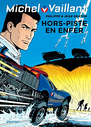 Michel Vaillant - tome 69 - Michel Vaillant 69 (rd. Dupuis) Hors piste en enfer