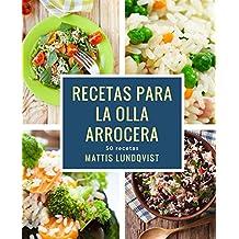 Recetas para la Olla arrocera (Spanish Edition)