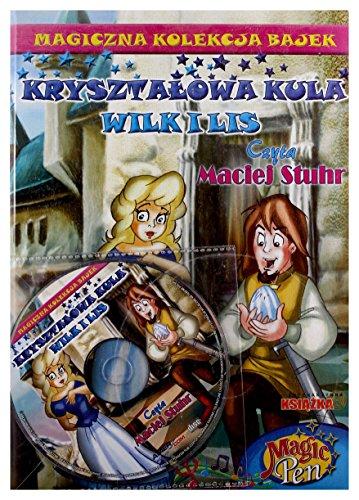Magiczna Kolekcja Bajek 14: Krysztaowa kula, Wilk i Lis [KSIKA]+[CD]