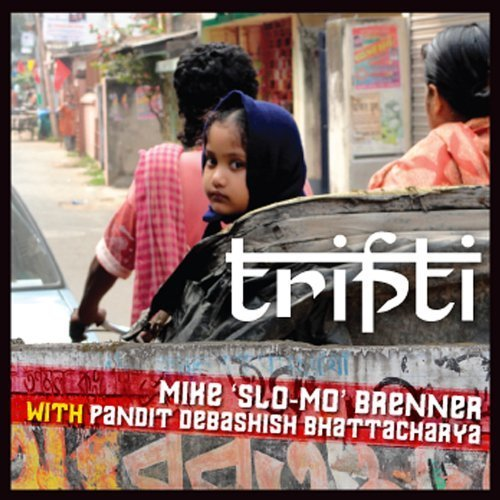 Tripti by Mike Slo-Mo Brenner (2013-05-04) -