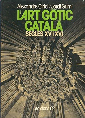 L, art Gotic Catala segles XV i XVI