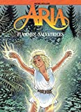 Aria - Tome 39 - Flammes salvatrices