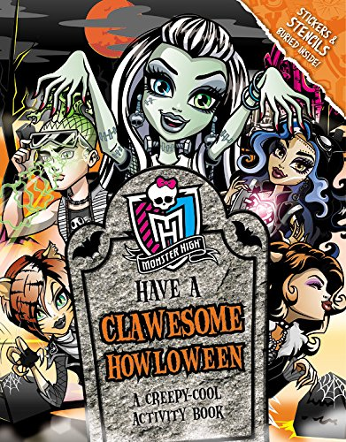 Monster High: Have a Clawesome Howloween: A Creepy-Cool Activity Book (Costumes High Monster Halloween Kinder)