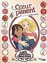 Les filles au chocolat, tome 10 : Coeur piment par Grisseaux