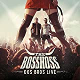 The Bosshoss: Dos Bros Live (Audio CD)