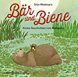 Bär und Biene: Kleine Geschichten vom Mutigsein
