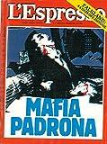 Mafia padrona.