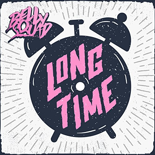 Long Time [Explicit]