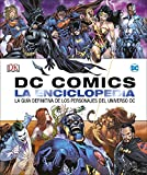 DC Comics La enciclopedia: La guía definitiva de los personajes del universo DC