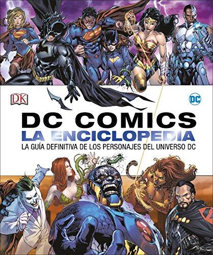 DC Comics La enciclopedia: La guía definitiva de los personajes del universo DC por Varios autores