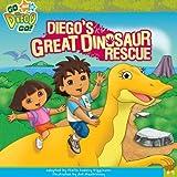 Diegos Great Dinosaur Rescue (Go Diego Go (8x8))