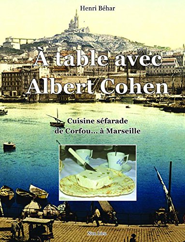 A table avec Albert Cohen