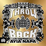 Throwback Ayia Napa - Ministry of Sound [Explicit]