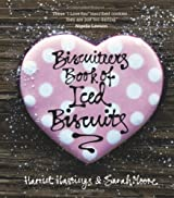 The Biscuiteers Book of Iced Biscuits by Sarah Moore (2010-09-23)