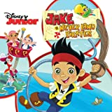 Jake And The Neverland Pirates (Original Motion Picture Soundtrack)