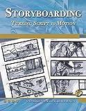Storyboarding: Turning Script to Motion (Digital Filmmaker)