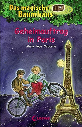 Geheimauftrag in Paris por Mary Pope Osborne