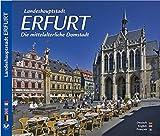 ERFURT - Landeshauptstadt Erfurt - Die mittelalterliche Domstadt - Texte in Deutsch/Englisch/Französisch