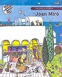 Piccola storia di Joan Miró