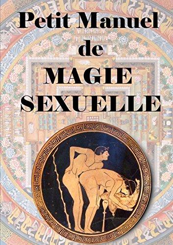 Petit manuel De Magie Sexuelle par Antinous Seranill