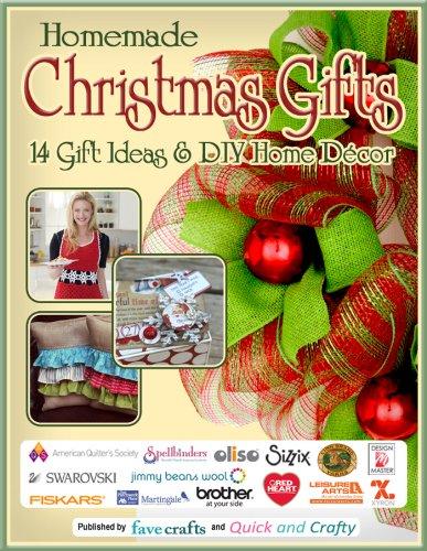 ebook: Homemade Christmas Gifts: 14 Gift Ideas & DIY Home Decor (B00FW6W8J8)