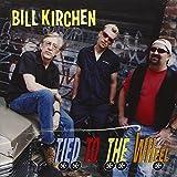 Songtexte von Bill Kirchen - Tied to the Wheel