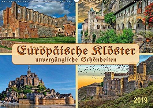 Europäische Klöster - unvergängliche Schönheiten (Wandkalender 2019 DIN A2 quer): Ob in Ruinen oder in ganzer Pracht, Klosteranlagen sind immer ... (Monatskalender, 14 Seiten ) (CALVENDO Orte) -
