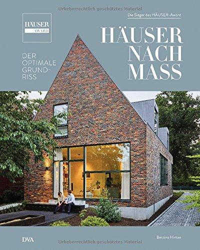 Häuser nach Maß - Der optimale Grundriss: Die Sieger des HÄUSER-Award (Die Renovierung Von Häusern)