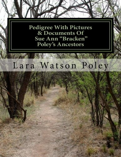 Pedigree With Pictures & Documents Of Sue Ann