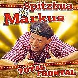 Total Frontal; Bayerns verrücktester Entertainer seit der Erfindung der Weißwurst