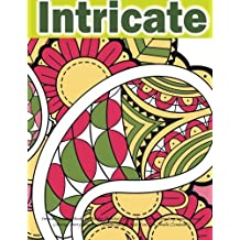 Intricate Coloring Books for Adults: Detailed Coloring Pages for Creative Inspiration: Mosaic Coloring: Pretty Flower & Patterns Designs Kids Fun: Zen ... onto Your Computer for Easy Printout... by Coloring Books for Adults Relaxation (2016-01-18)