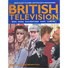 British Television: An Illustrated Guide by Great Britain: British Film Institute (1994-11-05)