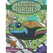 Beautiful Turtles Adult Coloring Book: Volume 94 (Beautiful Adult Coloring Books)
