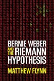 Bernie Weber and the Riemann Hypothesis (Bernie Weber Series Book 2) (English Edition)