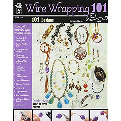 Wire Wrapping 101 by Katie Hacker (1-May-2012) Paperback