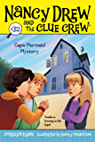 Cape Mermaid Mystery (Nancy Drew and the Clue Crew Book 32)