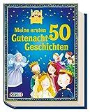 Meine ersten 50 Gutenacht-Geschichten (Geschichtenschatz)