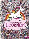 Où sont cachées les licornes ?