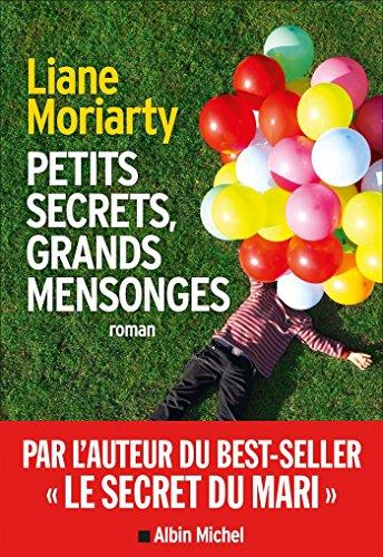 Petits secrets, grands mensonges (A.M. ROM.ETRAN) par Béatrice Taupeau