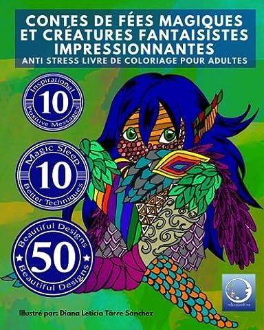 ANTI STRESS Livre De Coloriage Pour Adultes: Contes De Fees