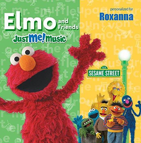 Sing Along With Elmo and Friends: Roxanna (rocks-ANN-uh)