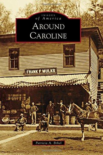 Around Caroline (Images of America) -
