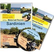 Motorrad-Touren Sardinien. Reiseführer inkl. 140 Min. Film und GPS-Daten auf DVD und 1 Straßenkarte 1:200 000 mit allen eingezeichneten Routen