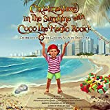 Christmastime in the Sunshine with Coco the Magic Rock!: Celebration of the Golden Season, Part One