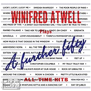 A Further Fifty All Time Hits by Winifred Atwell (2012) Audio CD