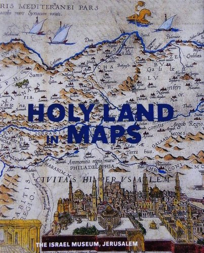 Holy Land in Maps por Ariel Tishby